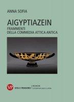 Aigyptiazein - Anna Sofia