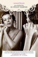 La scelta di Peggy Harper - Merrick Leonard