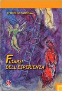 Copertina di 'Fidarsi dell'esperienza. L'opera di Franz Rosenzweig come evento della rivelazione'