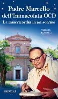 Padre Marcello dell'Immacolata OCD - Antonio Sangalli