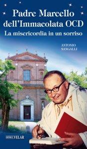 Copertina di 'Padre Marcello dell'Immacolata OCD'