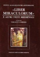 Fonti agiografiche antoniane [vol_5] / Liber miraculorum e altri testi medievali