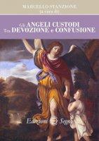 Gli angeli custodi - Marcello Stanzione