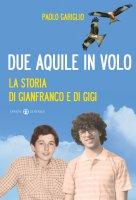 Due aquile in volo - Gariglio Paolo