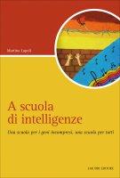 A scuola di intelligenze - Martina Lupoli