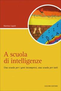 Copertina di 'A scuola di intelligenze'