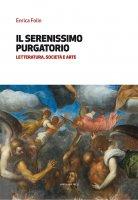 Il serenissimo Purgatorio - Enrica Folin