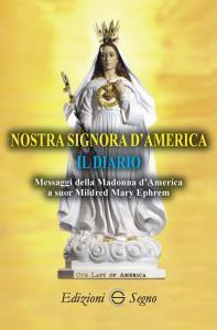 Copertina di 'Nostra Signora d'America. Il diario'