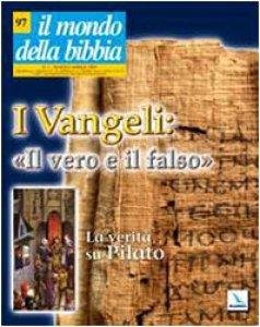 """Copertina di 'I Vangeli: """"Il vero e il falso"""". La verità su Pilato'"""