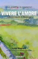 Vivere l'amore - Luigi Magnani