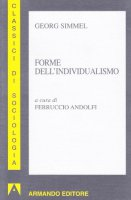 Forme dell'individualismo - Simmel Georg