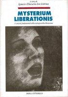 Mysterium liberationis. Concetti fondamentali della teologia della liberazione - Ellacuría Ignacio, Sobrino Jon