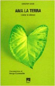 Copertina di 'Ama la terra. Come te stesso'