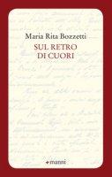Sul retro di cuori - Bozzetti Maria Rita