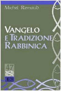 Copertina di 'Vangelo e tradizione rabbinica'