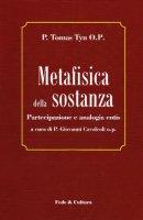 Metafisica della sostanza - P. Tomas Tyn O.P.