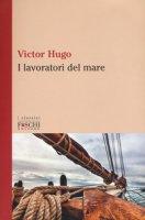 I lavoratori del mare - Hugo Victor