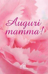 Copertina di 'Auguri mamma!'