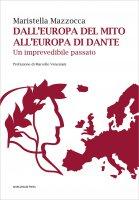 Dall'Europa del mito all'Europa di Dante - Maristella Mazzocca