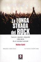 La lunga strada del rock - Gatti Walter