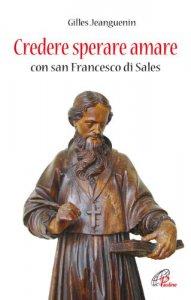 Copertina di 'Credere sperare amare con San Francesco di Sales'