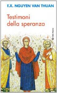 Copertina di 'Testimoni della speranza. Esercizi spirituali tenuti alla presenza di Ss. Giovanni Paolo II'