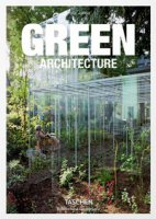 Green architecture. Ediz. italiana, spagnola e portoghese - Jodidio Philip
