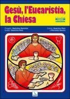 Gesù, l'Eucaristia, la Chiesa (poster) - Bartolini Bartolino, Pera Guerrino, Davico Riccardo