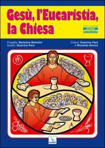 Copertina di 'Gesù, l'Eucaristia, la Chiesa (poster)'
