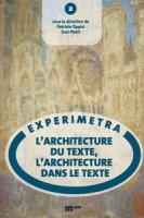 L' architecture du texte, l'architecture dans le texte - Oppici Patrizia, Pietri Susi