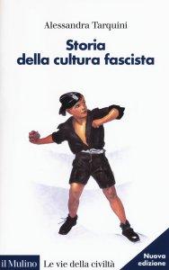 Copertina di 'Storia della cultura fascista'