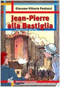 Copertina di 'Jean Pierre alla Bastiglia'