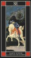 La crociata dei bambini-Il mare e il tramonto - Schwob Marcel, Mishima Yukio