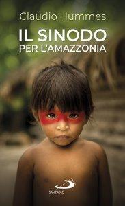 Copertina di 'Il Sinodo per l'Amazzonia'