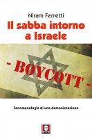 Il sabba intorno a Israele - Niram Ferretti