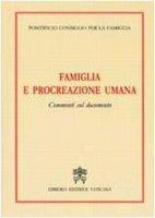 """""""Famiglia e Procreazione Umana"""". Commenti sul Documento - Pontificio Consiglio per la Famiglia"""