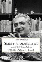 Scritti giornalistici. Vol. 2/1 - De Felice Renzo