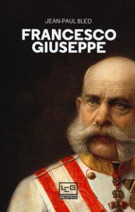 Copertina di 'Francesco Giuseppe'