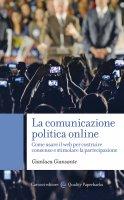 La comunicazione politica online - Gianluca Giansante