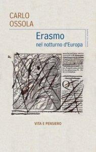 Copertina di 'Erasmo nel notturno d'Europa'