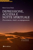 Depressione, accidia e notte spirituale - Marie-Liesse Pouls