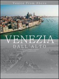Copertina di 'Venezia dall'alto. Venice from alove. Ed. economica'