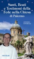 Santi, beati e testimoni della fede nella Chiesa di Palermo - Governale Antonino