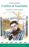 Il violino di Auschwitz - Anna Lavatelli