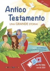 Copertina di 'Antico Testamento. Una grande storia. 1° anno'
