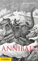 Annibale - Giovanni Brizzi
