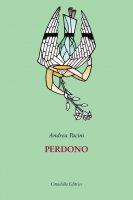Perdono - Andrea Pacini