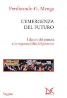 L' emergenza del futuro - Ferdinando G. Menga