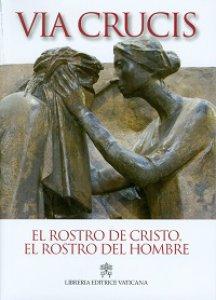 Copertina di 'Rostro de Cristo, el rostro del hombre. Via crucis 2014 (El)'