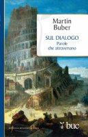 Sul dialogo - Martin Buber